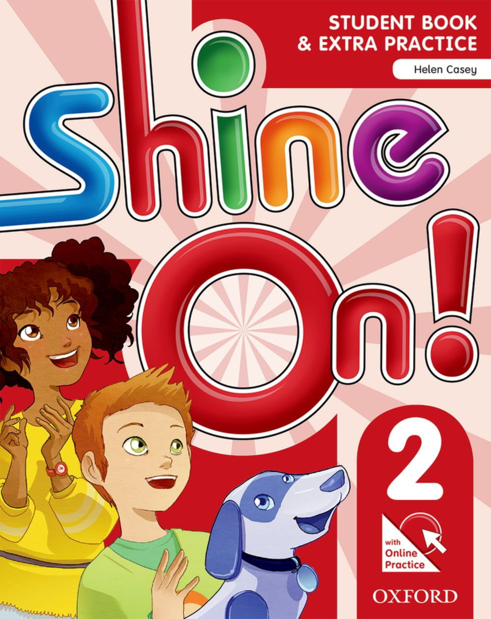 Shine On! Level 2 Student Book with Online Practice Pack