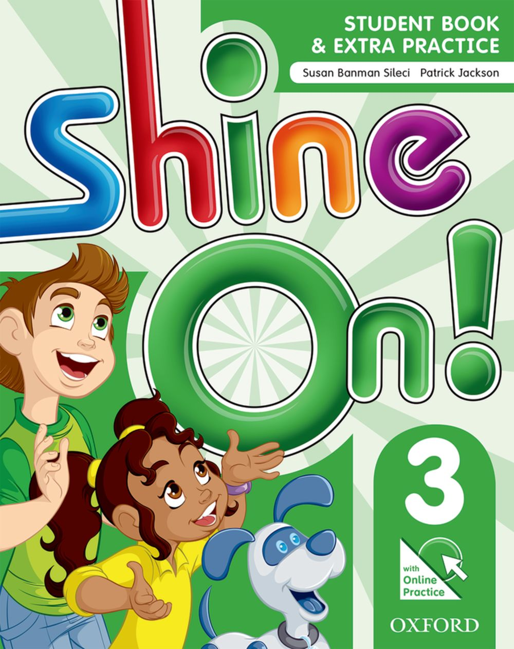 Shine On! Level 3 Student Book with Online Practice Pack