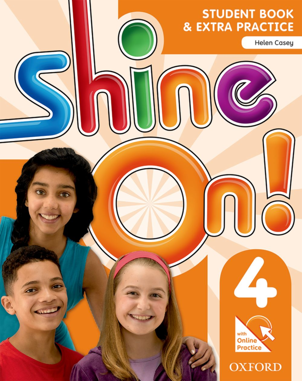 Shine On! Level 4 Student Book with Online Practice Pack