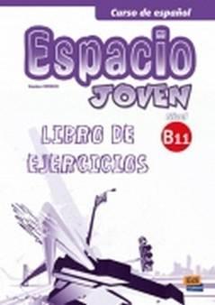Espacio Joven B1.1 Libro de Ejerc�cios