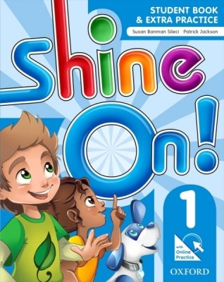 Shine On! Level 1 Student Book with Online Practice Pack