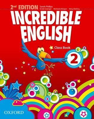 Incredible English 2 Class Book 2Ed