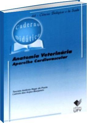 Anatomia Veterinária - Aparelho Cardiovascular