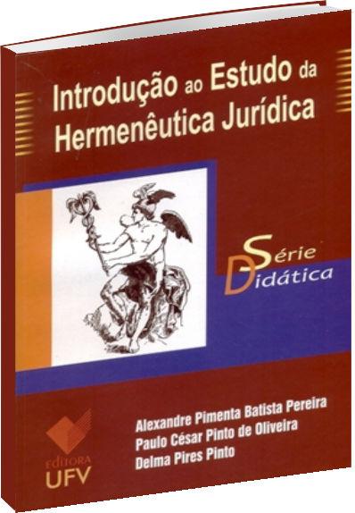 Introdução ao estudo da hermenêutica jurídica