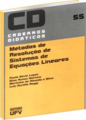 Métodos de Resolução de Sistemas de Equações Lineares