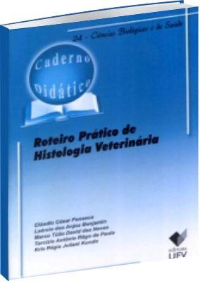 Roteiro Prático de Histologia Veterinária