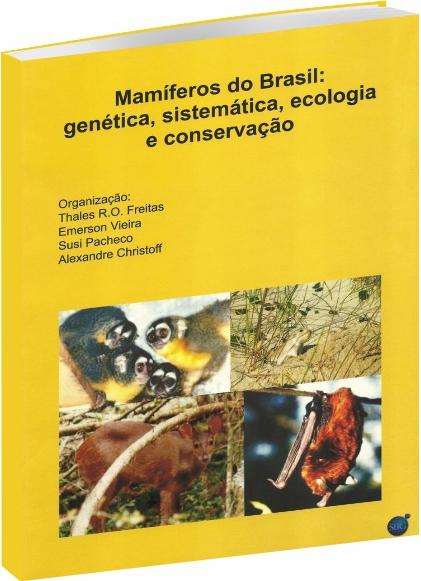 Mamíferos do Brasil: Genética, Sistemática, Ecologia e Conservação