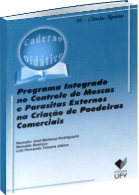 Programa Integrado no controle de Moscas e Parasitas Externos na Criação de Poedeiras Comerciais