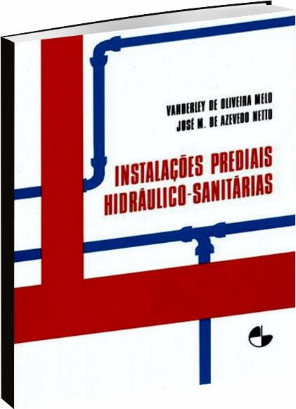 Instalações Prediais Hidráulico-Sanitárias