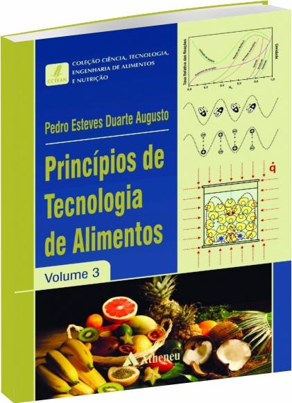 Princípios de Tecnologia de Alimentos - Volume 3