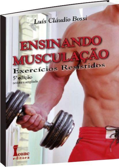 Ensinando Musculação 5ª ed.