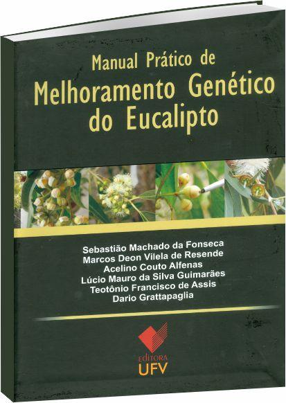 Manual Prático de Melhoramento Genético do Eucalipto