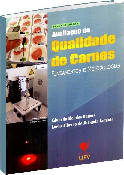 Avaliação da Qualidade de Carnes 2ª Edição - Fundamentos e Metodologias