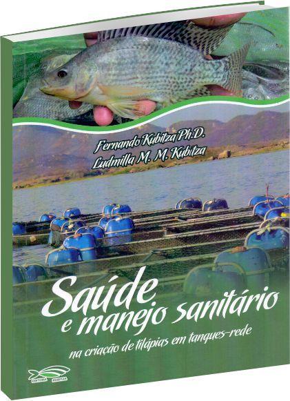 Saúde e Manejo Sanitário na Criação de Tilápias em Tanques-Redes
