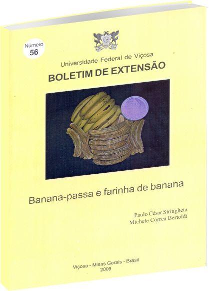 Banana-passa e farinha de banana