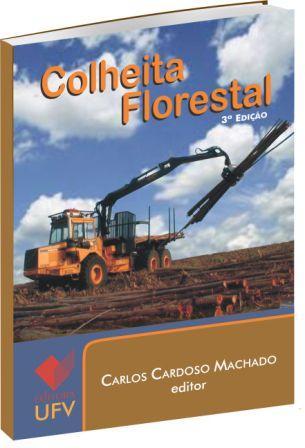 Colheita Florestal - 3ª Edição