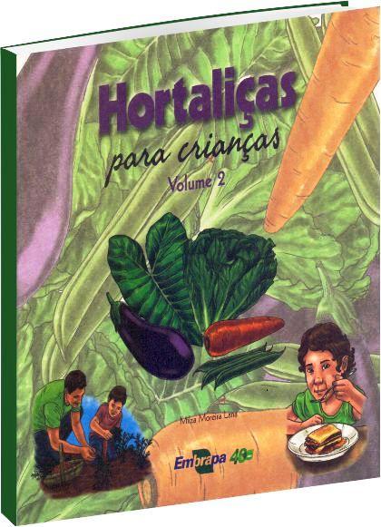Hortaliças para Crianças - Volume 2