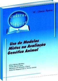 Uso de Modelos Mistos na Avaliação Genética Animal