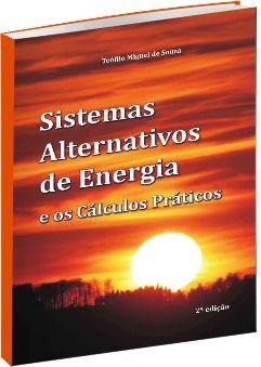 Sistemas Alternativos de Energia e os Cálculos Práticos