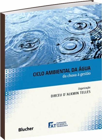Ciclo Ambiental da Água da chuva à gestão