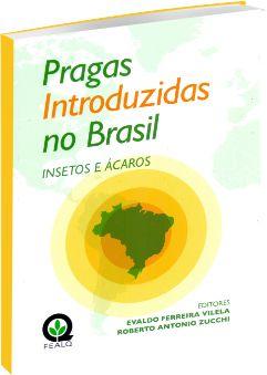 Pragas Introduzidas No Brasil - Insetos E Ácaros