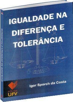 Igualdade na diferença e tolerância