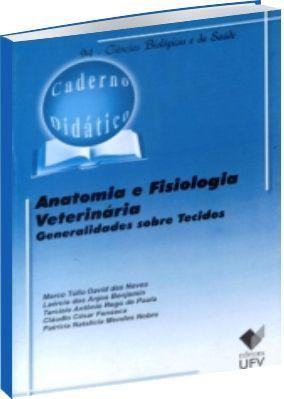 Anatomia e Fisiologia Veterinária - Generalidades sobre Tecidos