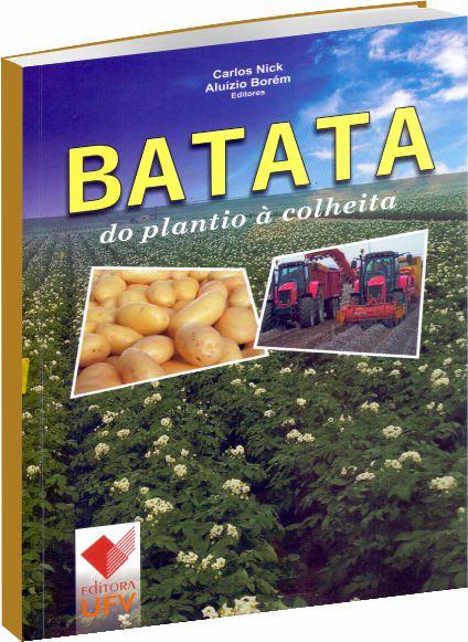 Batata do Plantio à Colheita