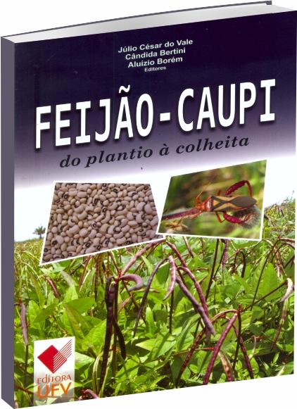 Feijão-Caupi do Plantio à Colheita