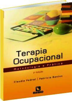 Terapia Ocupacional - Metodologia e Prática