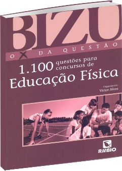 Bizu 1100 questões para concursos de Educação Física