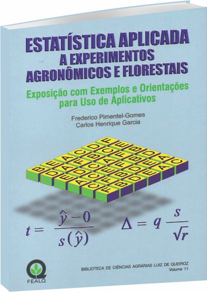 Estatística Aplicada a Experimentos Agronômicos e Florestais
