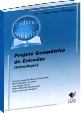 Projeto Geométrico de Estradas (Introdução)