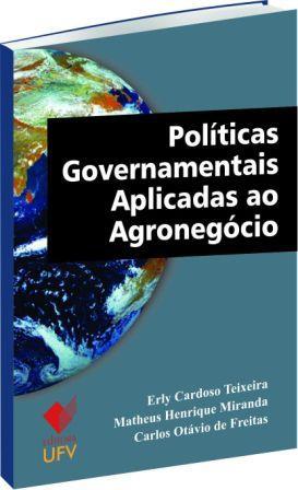 Políticas Governamentais Aplicadas ao Agronegócio