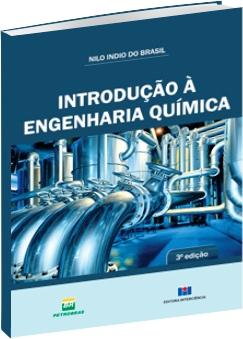 Introdução à Engenharia Química - 3ª Edição