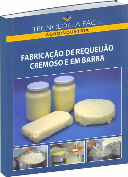 Fabricação de Requeijão Cremosa e em Barra