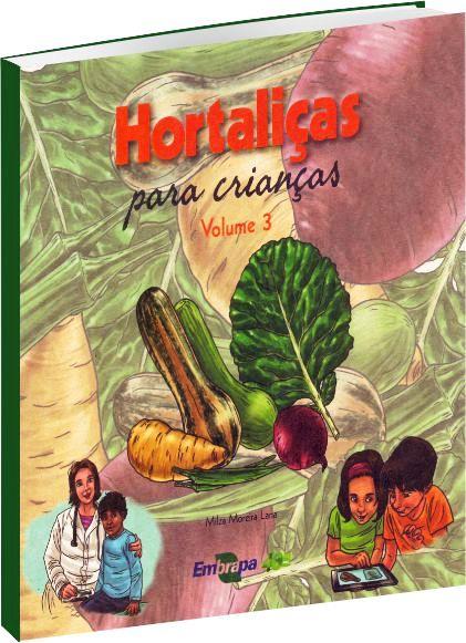 Hortaliças para Crianças - Volume 3