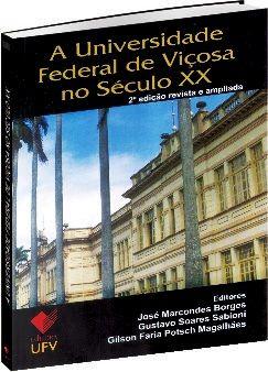A Universidade Federal de Viçosa no Século XX