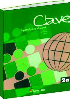 Clave - Español para el mundo / Nível 2a - CELES