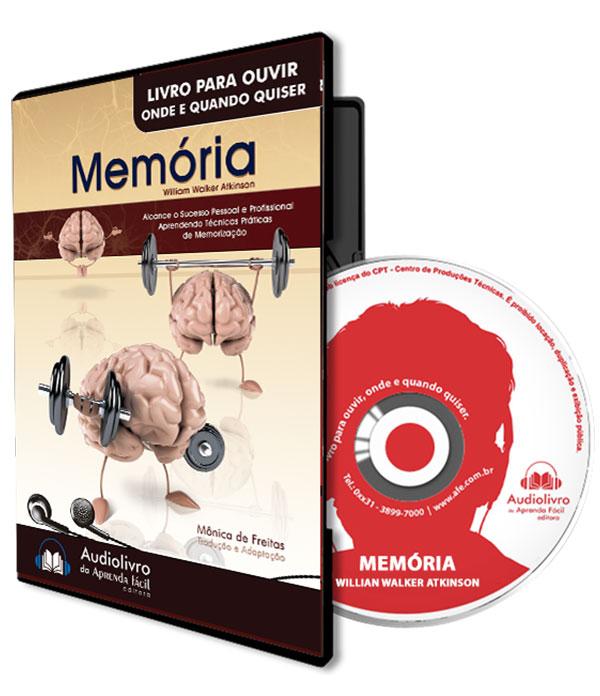 Memória - Alcance o Sucesso Pessoal e Profissional Aprendendo Técnicas Práticas de Memorização