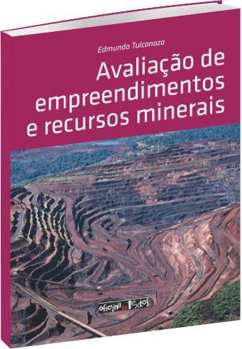 Avaliação de empreendimentos e recursos minerais