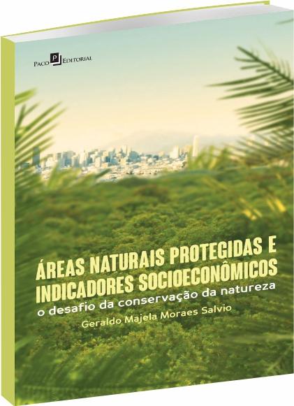 Áreas Naturais Protegidas e Indicadores Socioeconômicos