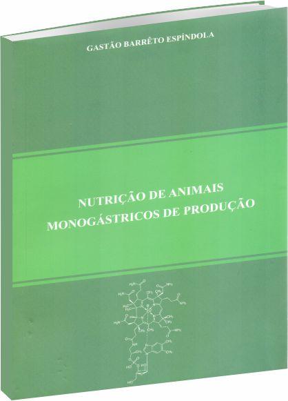 Nutrição de Animais Monogástricos de Produção