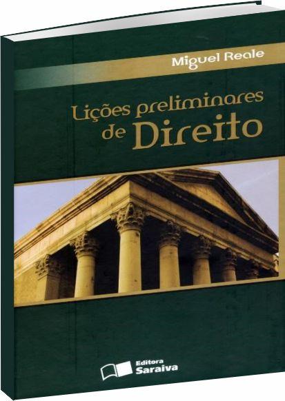 Lições Preliminares de Direito - 27ª Ed.