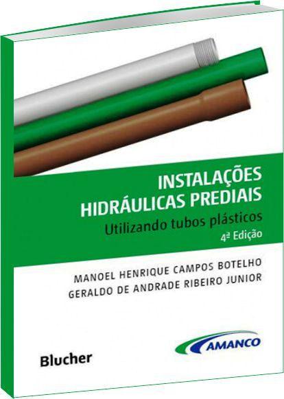 Instalações Hidráulicas Prediais 4ª Ed.