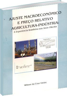 Ajuste Macroeconômico e preço relativo agricultura-indústria