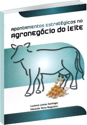 Apontamentos Estratégicos no Agronegócio do Leite