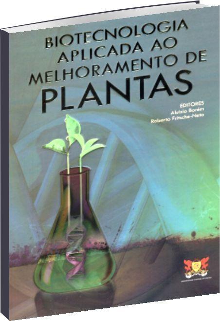 Biotecnologia aplicada ao melhoramento de plantas