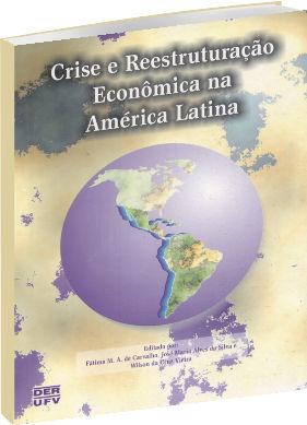 Crise e Reestruturação Econômica na América Latina