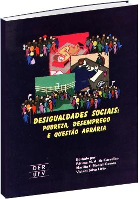 Desigualdades Sociais - Pobreza, Desemprego e Questões Agrárias